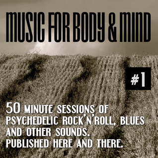 Music For Body and Mind #1