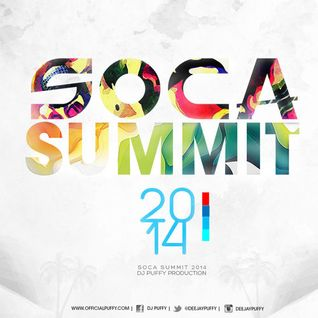 Soca Summit 2014 [Mixed By Dj Puffy]