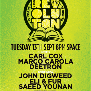 Carl Cox - live at Music is Revolution, Week 14 (Space, Ibiza) - 13-Sep-2016