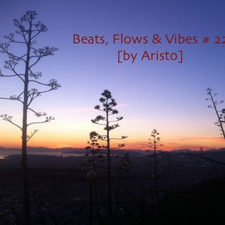 Beats, Flows & Vibes # 22 [by Aristo] *New Year's Eve Special 2016