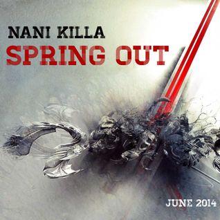 Nani Killa - Spring Out