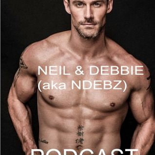 Neil & Debbie (aka NDebz) Podcast #81.5 ' I'm late, I'm late... ' - (Full music version)