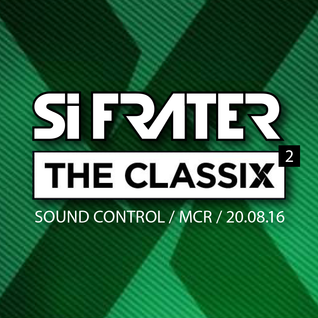 Si Frater - Classix II Manchester 20.08.16