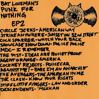 Bat Loveman's Punk for Nothing ep 2