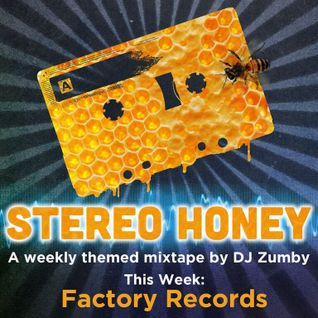 Stereo Honey Episode 34:  Factory Records