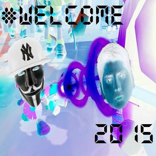 #WELCOME 2015