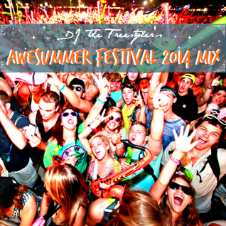 DJ The Freestyler's JRL Awesummer Festival 2014 (Mixtape)