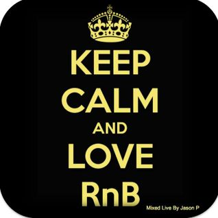 Keep Calm & Love RnB