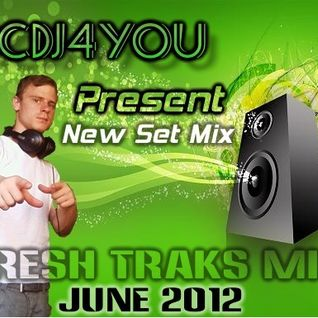 McDj4you - Fresh Traks Mix June 2012