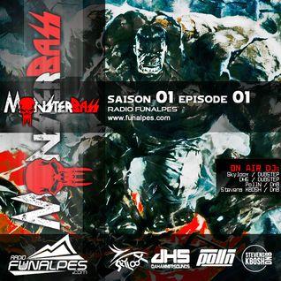 MonsterBass S01 E01 (Radio FunAlpes) - Skyloox, DHS, PollN, Stevens KBOSH
