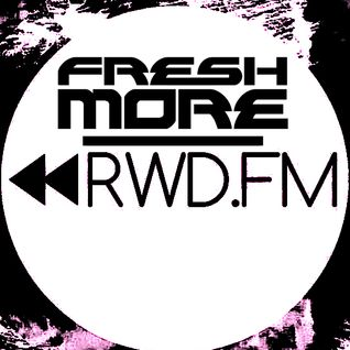 Freshmore Fridays on RWD.FM with Sines May 24th 2013