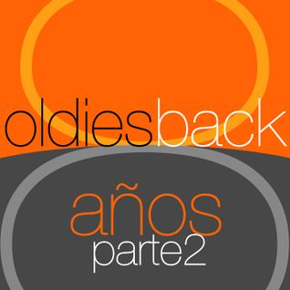 oldies back 8 años parte 2