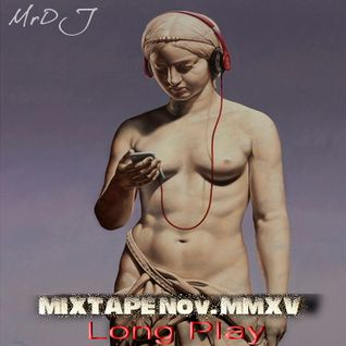 Long Play MIXTAPE Noviembre 2015 By MrDJ