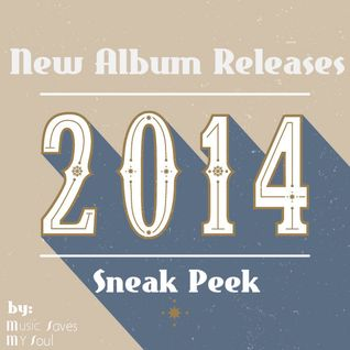 New Album Releases 2014: A Sneak Peek by MusicSavesMySoul 16.03.2014