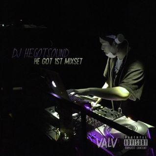 DJ HEGOTSOUND - HE GOT 1st mixset