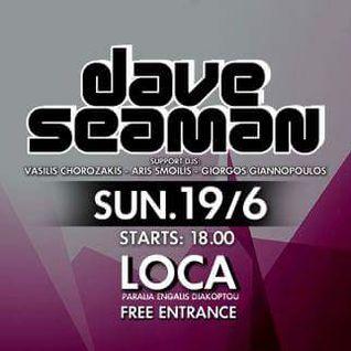 Dave Seaman - Live at Loca Beach, Aigio, Greece (19-06-2016)