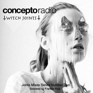 Concepto Radio presents Witch Joints
