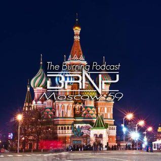 BRNY - The Burning Podcast 59 - MOSCOW - TBP 59 @ Space Fm