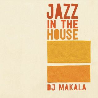 "DJ Makala ""Baile Jazz In The House Mix"""