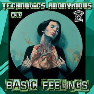 [Friday, February 20, 2015] Technotics Anonymous #007 - Basic Feelings