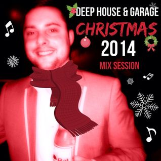 FIRST PLAY EXCLUSIVE LOCOLDN.COM - DEEP HOUSE & GARAGE CHRISTMAS 2014 MIX SESSION