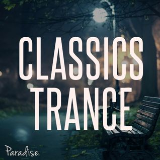 Paradise - Classics Trance (September 2014)