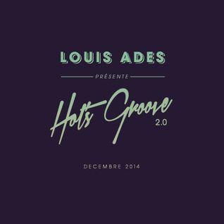 Louis Ades - Hot's groove 02 mixtape - Décembre 2014