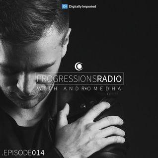 Andromedha - Progressions Radio 014 (October 2016) on DI.FM
