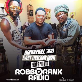DANCEHALL 360 SHOW - (09/06/16) ROBBO RANX