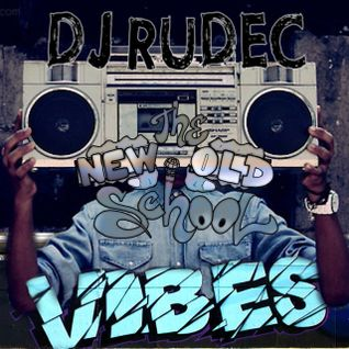 DJ Rudec - The New Old School Vibes DJ Set