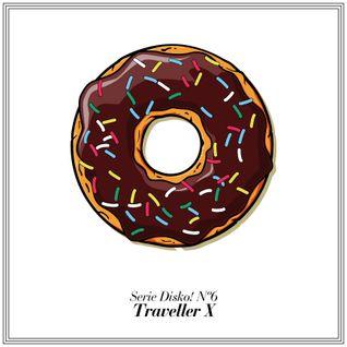 Serie Disko! Nº6 - Traveller X