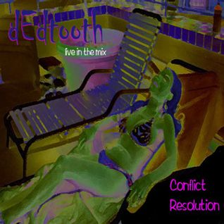 dEdtooth - Conflict Resolution_dark vocal electro breaks
