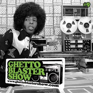 GHETTOBLASTERSHOW #9 (jan.16/10)