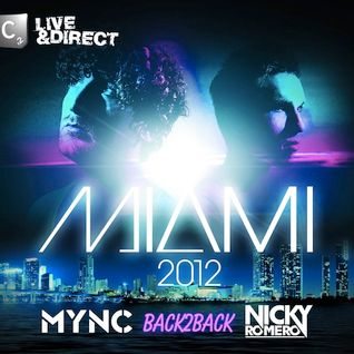 MIAMI 2012 MIXED BY MYNC & NICKY ROMERO