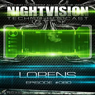 80_lorens_-_nightvision_techno_podcast_80_pt2