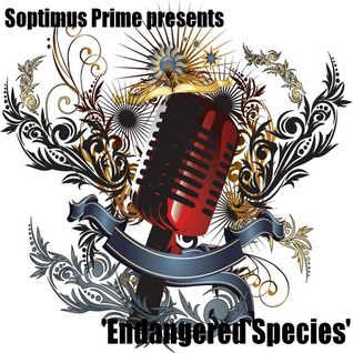 Soptimus Prime presents 'Endangered Species Vol.1'