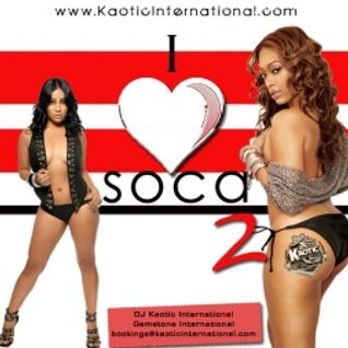 DJ Kaotic International -I Love Soca 2