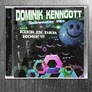 Dominik Kenngott  -   Eier in der Hose     -      Dezember 2014