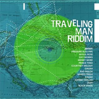 Traveling man riddim - 04/2012