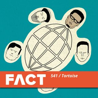 FACT mix 541 - Tortoise (Mar '16)