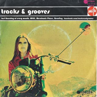 TRACKS and GROOVES PART 2--4th BIRTHDAY SPECIAL-AT MILK, READING, AUG 2014