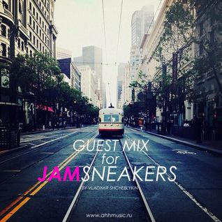 GUEST MIX FOR JAMSNEAKERS