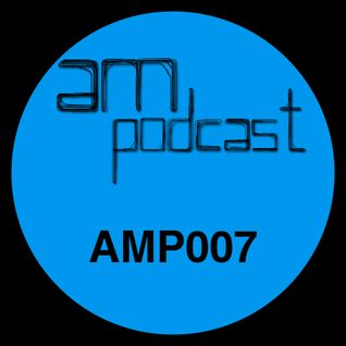 July Mix - AM Podcast - AMP007