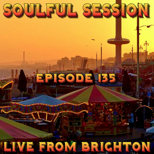Soulful Session, Zero Radio 20.8.16 (Episode 135) LIVE From Brighton with DJ Chris Philps