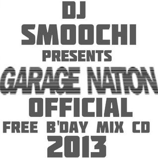 DJ Smoochi B'day Set Presents Garage Nation