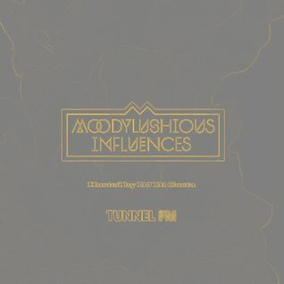 MoodyLushious Influences (December 2012 Edition) (Exclusive Host Mix By Di Costa For Tunnel FM)