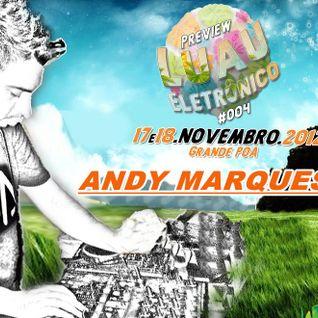 Luau Eletronico 18.11.12- Andy Marques