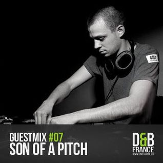 Guest Mix DnbFrance #7 - Son Of A Pitch