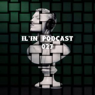 IL'in Podcast 027