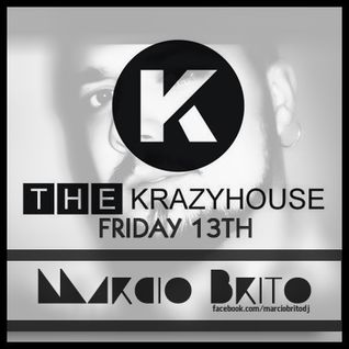MARCIO BRITO@THEKRAZYHOUSE FRIDAY 13TH